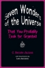 9780801897979 : seven-wonders-of-the-universe-that-you-probably-took-for-granted-james