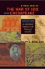 9780801898372 : a-travel-guide-to-the-war-of-1812-in-the-chesapeake-eshelman