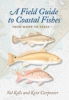 9780801898389 : a-field-guide-to-coastal-fishes-kells-carpenter