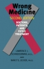 9780801898501 : wrong-medicine-2nd-edition-schneiderman-jecker