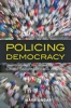 9780801898587 : policing-democracy-ungar