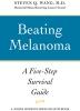 9780801898907 : beating-melanoma-wang