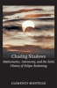 9780801899102 : chasing-shadows-montelle