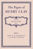 9780813100562 : the-papers-of-henry-clay-clay-hargreaves-hopkins
