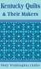 9780813100968 : kentucky-quilts-and-their-makers-clarke