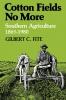 9780813101606 : cotton-fields-no-more-fite