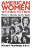 9780813101828 : american-women-writing-fiction-pearlman