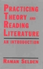 9780813101910 : practicing-theory-and-reading-literature-selden
