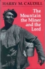 9780813101958 : the-mountain-the-miner-and-the-lord-and-other-tales-from-a-country-law-office-caudill