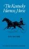 9780813102139 : the-kentucky-harness-horse-mccarr