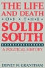 9780813108131 : the-life-and-death-of-the-solid-south-grantham