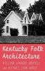 9780813108438 : kentucky-folk-architecture-montell-morse