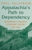 9780813108681 : appalachias-path-to-dependency-salstrom