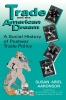 9780813108742 : trade-and-the-american-dream-aaronson-roth-matsui
