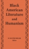 9780813114361 : black-american-literature-and-humanism-miller-barksdale-childress