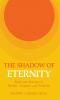 9780813114446 : the-shadow-of-eternity-seelig