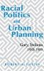 9780813117980 : racial-politics-and-urban-planning-catlin
