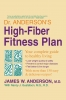 9780813118673 : dr-andersons-high-fiber-fitness-plan-anderson