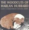 9780813118796 : the-woodcuts-of-harlan-hubbard-hubbard