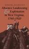 9780813118802 : absentee-landowning-and-exploitation-in-west-virginia-1760-1920-rasmussen