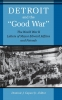 9780813119748 : detroit-and-the-good-war-capeci