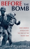 9780813119878 : before-the-bomb-chappell
