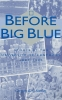 9780813119915 : before-big-blue-stanley