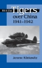 9780813121154 : with-the-tigers-over-china-1941-1942-klinkowitz