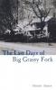 9780813122151 : the-last-days-of-big-grassy-fork-james