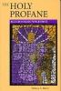 9780813122557 : the-holy-profane-reed