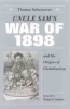9780813122823 : uncle-sams-war-of-1898-and-the-origins-of-globalization-schoonover
