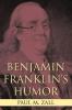 9780813123714 : benjamin-franklins-humor-zall