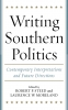 9780813123820 : writing-southern-politics-steed-moreland
