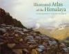 9780813123882 : illustrated-atlas-of-the-himalaya-zurick-pacheco