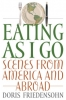 9780813124025 : eating-as-i-go-friedensohn