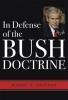 9780813124346 : in-defense-of-the-bush-doctrine-kaufman