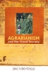 9780813124391 : agrarianism-and-the-good-society-freyfogle