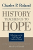 9780813124568 : history-teaches-us-to-hope-roland