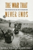 9780813124735 : the-war-that-never-ends-anderson-ernst-fry