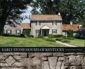 9780813124797 : early-stone-houses-of-kentucky-murray-wooley