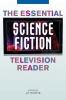 9780813124926 : the-essential-science-fiction-television-reader-telotte