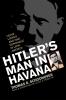9780813125015 : hitlers-man-in-havana-schoonover-perez