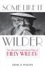 9780813125701 : some-like-it-wilder-phillips
