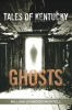 9780813125930 : tales-of-kentucky-ghosts-montell