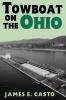 9780813129709 : towboat-on-the-ohio-casto