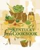 9780813133768 : the-kentucky-fresh-cookbook-green-cricket-press