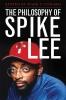9780813133805 : the-philosophy-of-spike-lee-conard