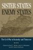 9780813133829 : sister-states-enemy-states-dollar-whiteaker-dickinson