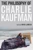 9780813133911 : the-philosophy-of-charlie-kaufman-larocca-landy-jollimore