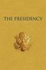 9780813134024 : the-presidency-in-the-twenty-first-century-dunn